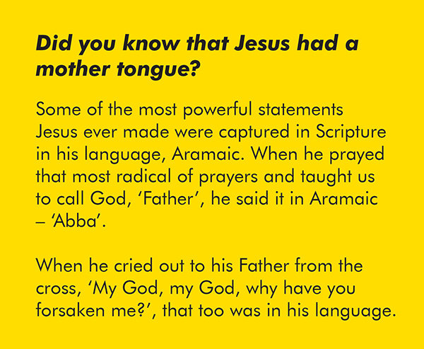 Did you know that Jesus had a mother tongue?